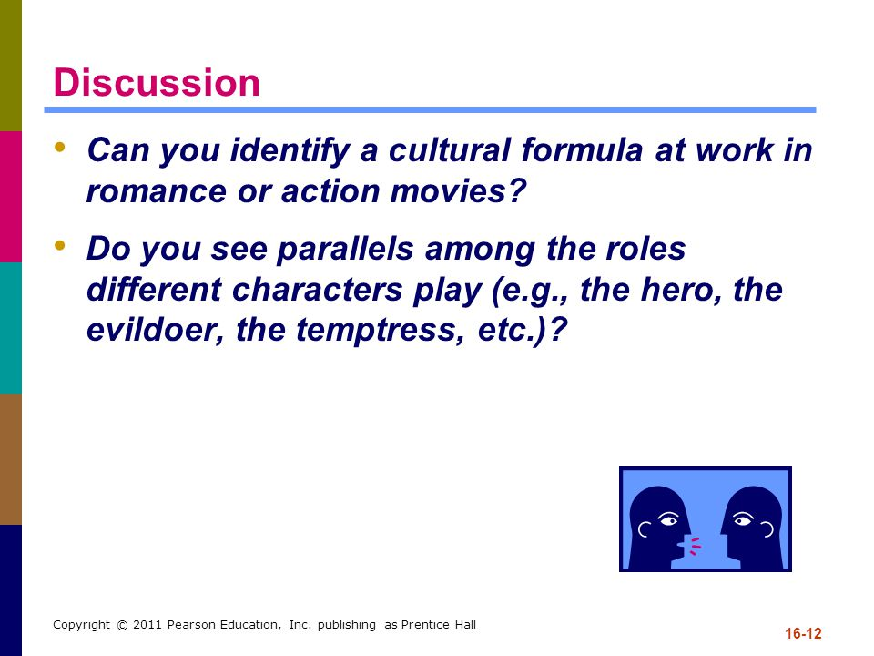 Discussion Can you identify a cultural formula at work in romance or action movies
