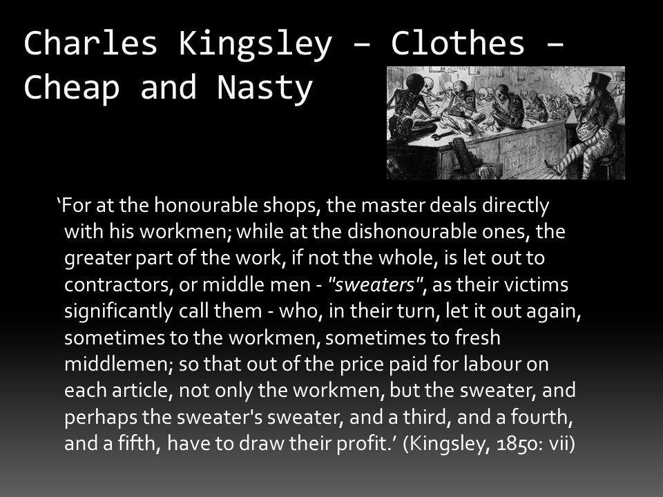 Charles Kingsley – Clothes – Cheap and Nasty