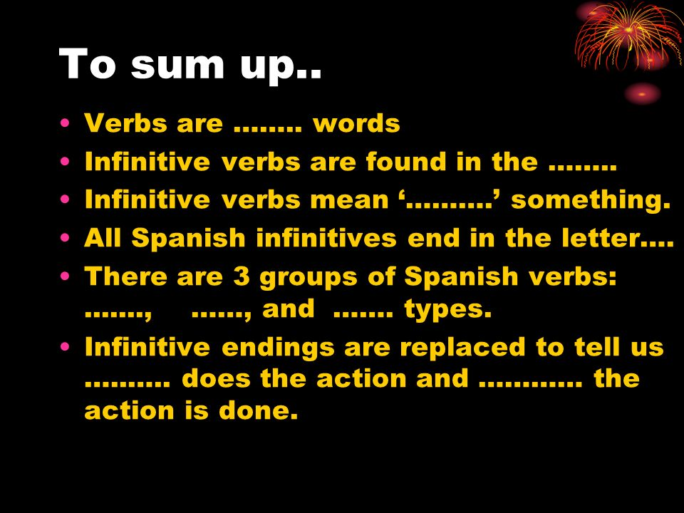To sum up.. Verbs are …….. words