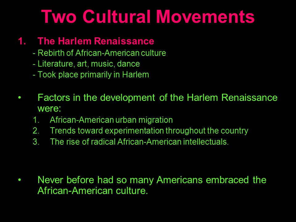 Two Cultural Movements