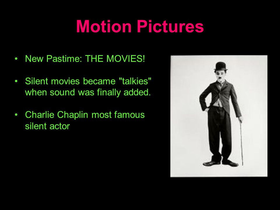 Motion Pictures New Pastime: THE MOVIES!