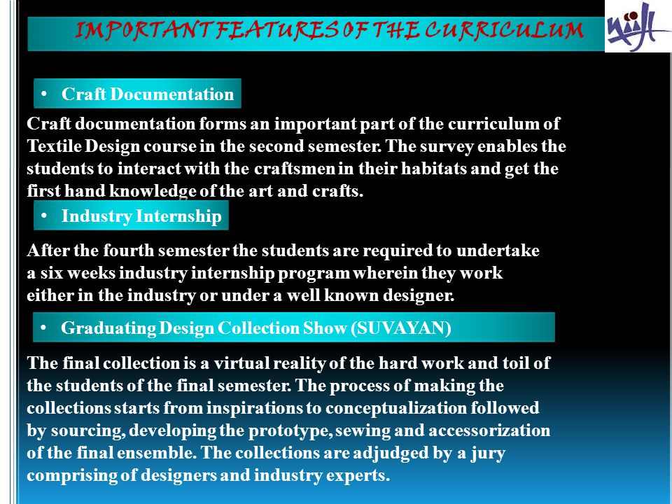 IMPORTANT FEATURES OF THE CURRICULUM