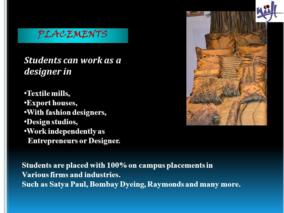 Students can work as a designer in PLACEMENTS