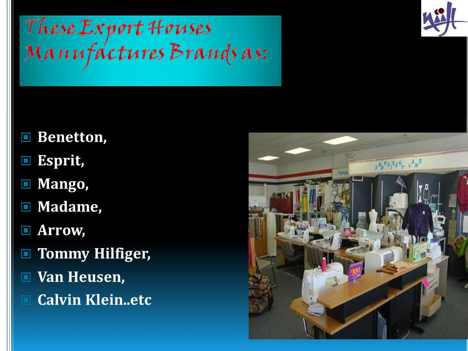 These Export Houses Manufactures Brands as: