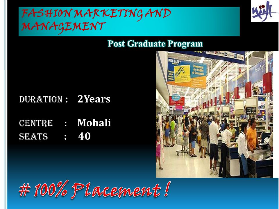 # 100% Placement ! FASHION MARKETING AND MANAGEMENT