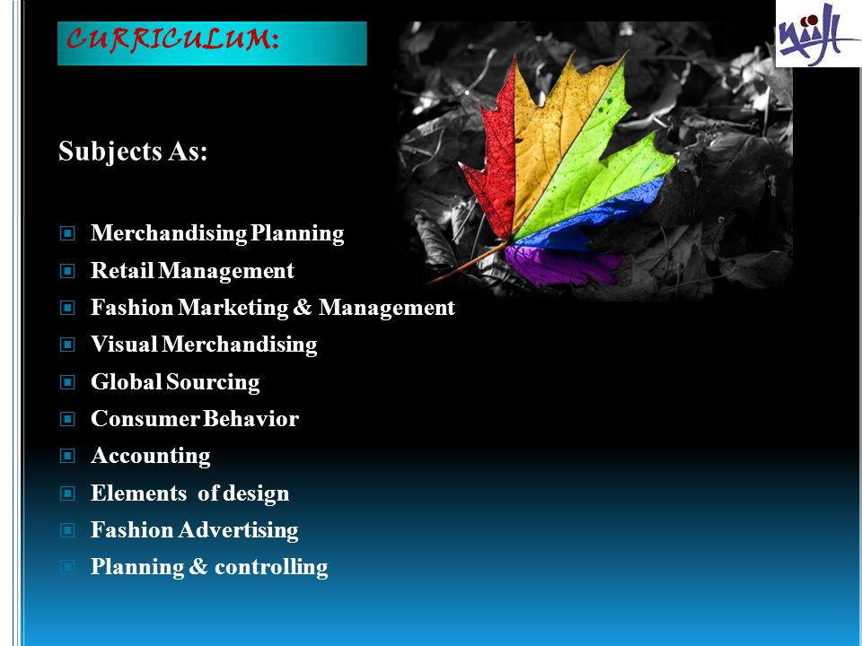 CURRICULUM: Subjects As: Merchandising Planning Retail Management