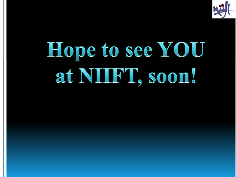 Hope to see YOU at NIIFT, soon!