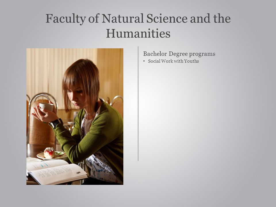 Faculty of Natural Science and the Humanities
