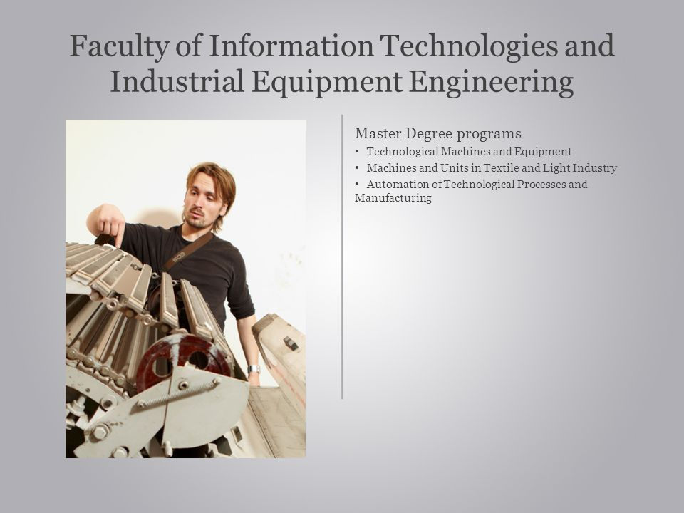 Faculty of Information Technologies and Industrial Equipment Engineering