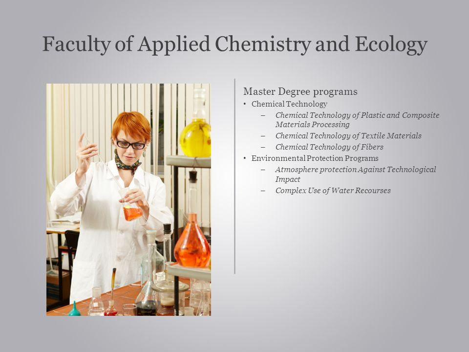 Faculty of Applied Chemistry and Ecology
