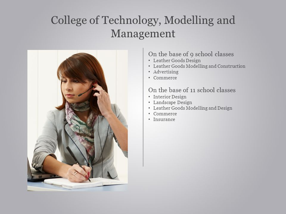 College of Technology, Modelling and Management