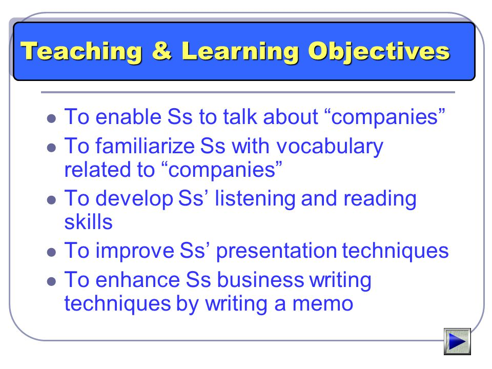 Teaching & Learning Objectives