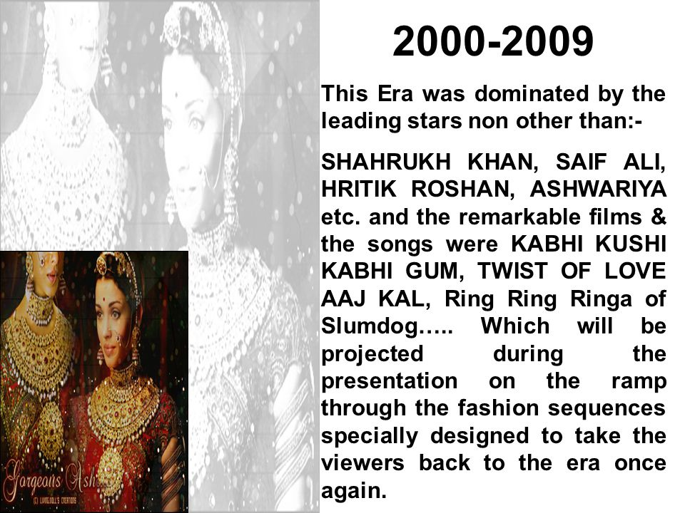 2000-2009 This Era was dominated by the leading stars non other than:-
