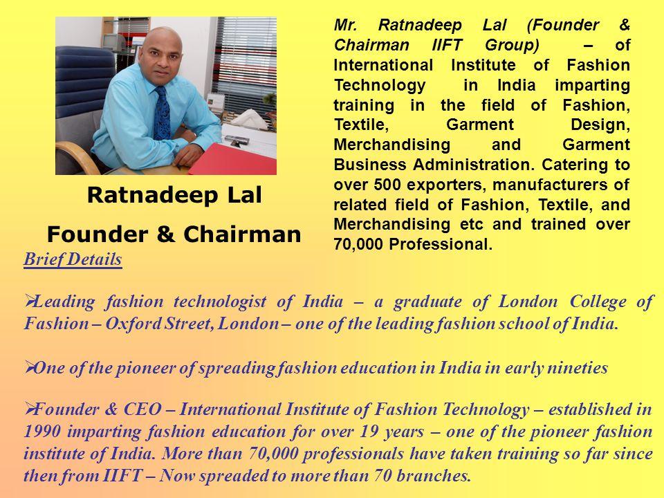 Ratnadeep Lal Founder & Chairman