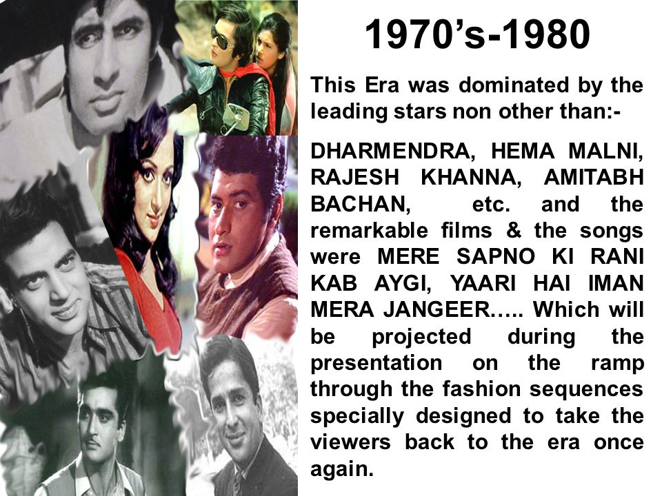 1970's-1980 This Era was dominated by the leading stars non other than:-