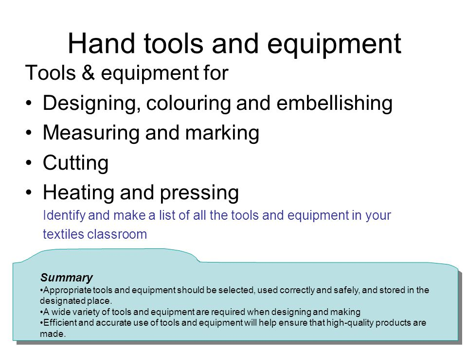 Hand tools and equipment