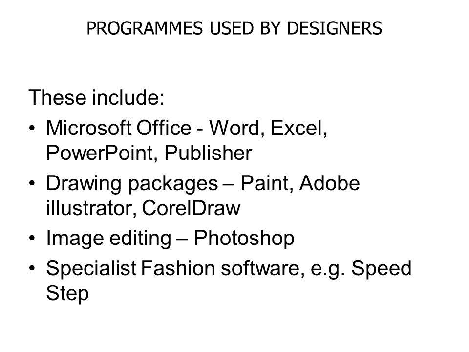 PROGRAMMES USED BY DESIGNERS
