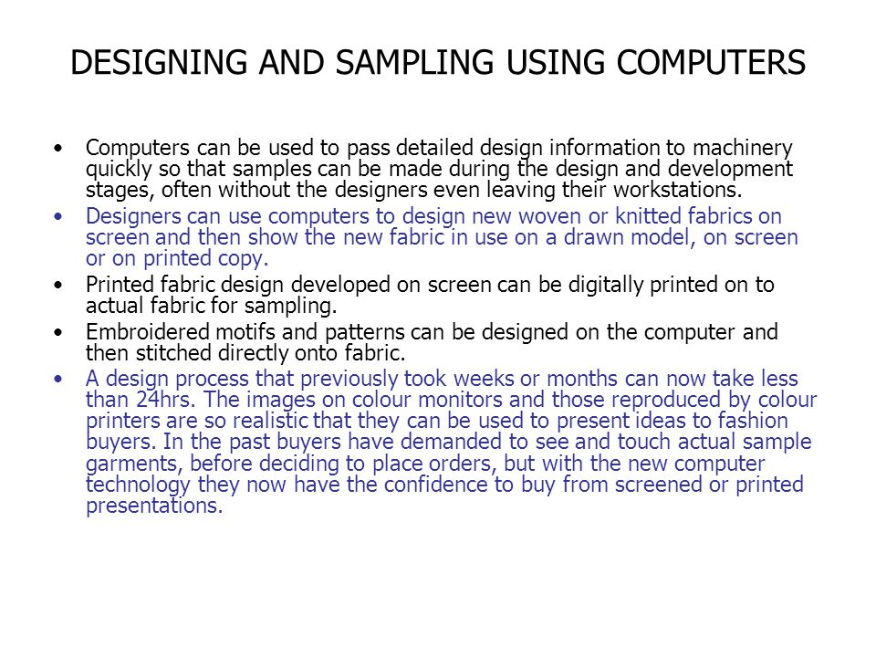 DESIGNING AND SAMPLING USING COMPUTERS