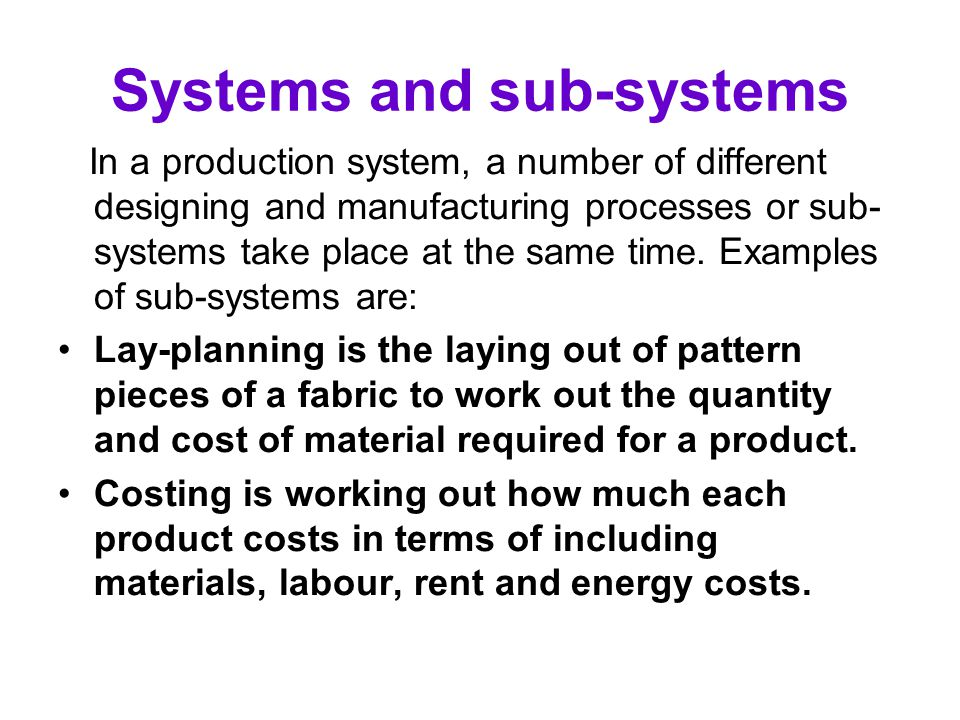 Systems and sub-systems