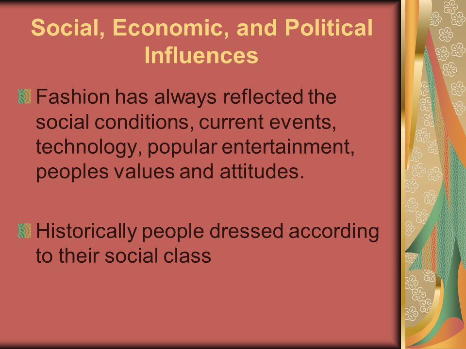 Social, Economic, and Political Influences