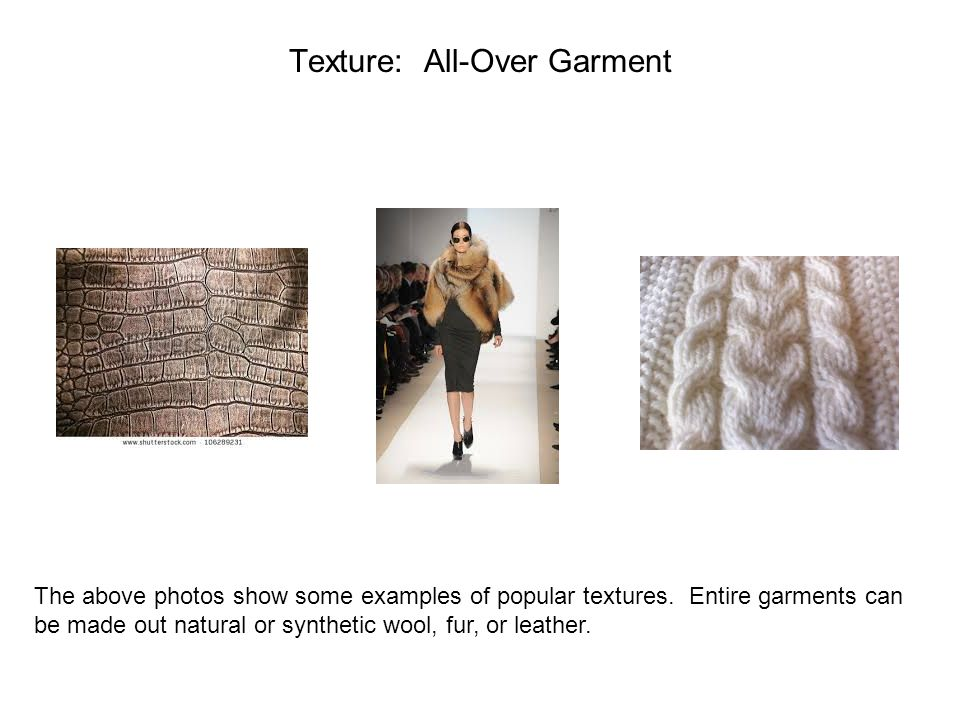 Texture: All-Over Garment