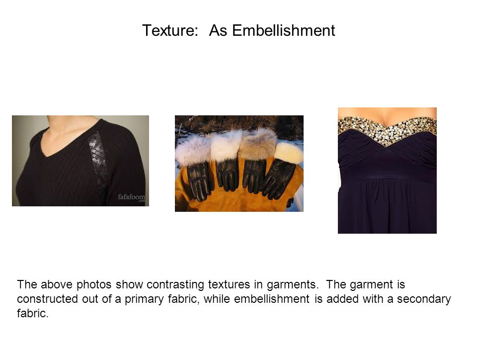 Texture: As Embellishment