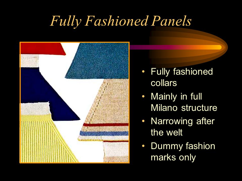Fully Fashioned Panels