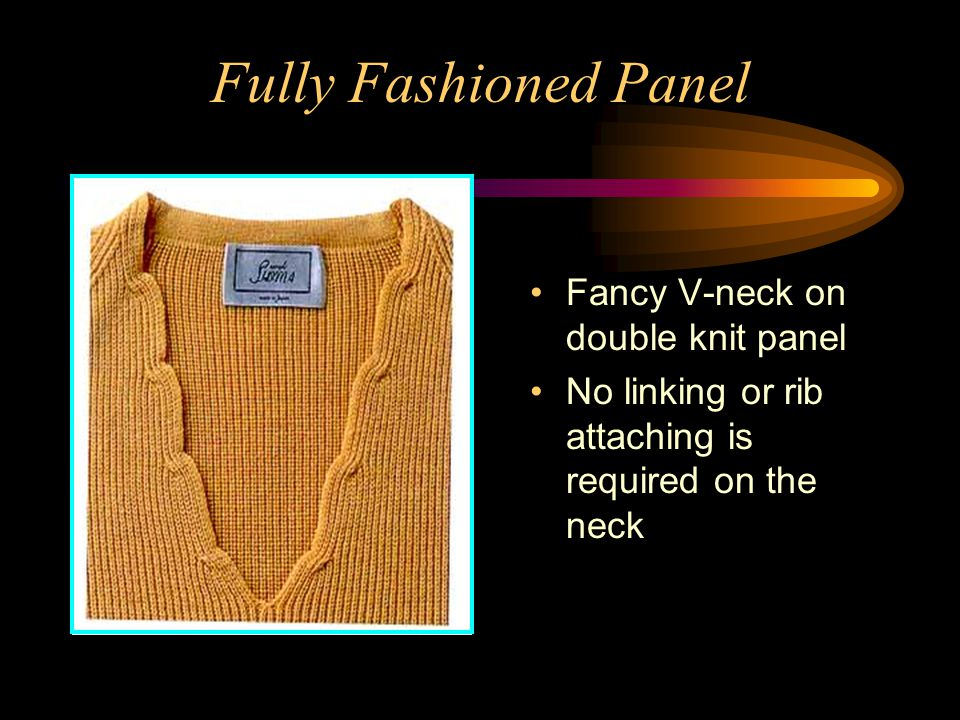 Fully Fashioned Panel Fancy V-neck on double knit panel