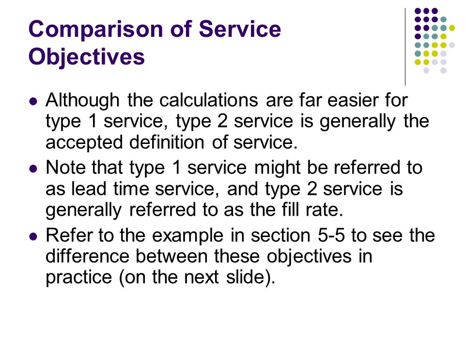 Comparison of Service Objectives
