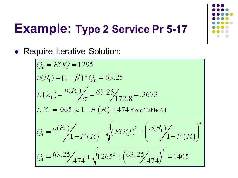 Example: Type 2 Service Pr 5-17