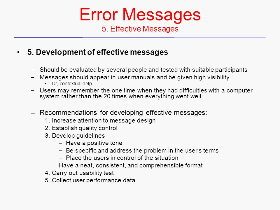 Error Messages 5. Effective Messages