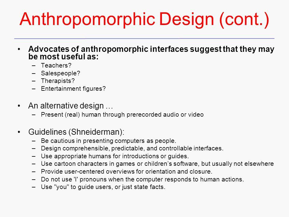 Anthropomorphic Design (cont.)