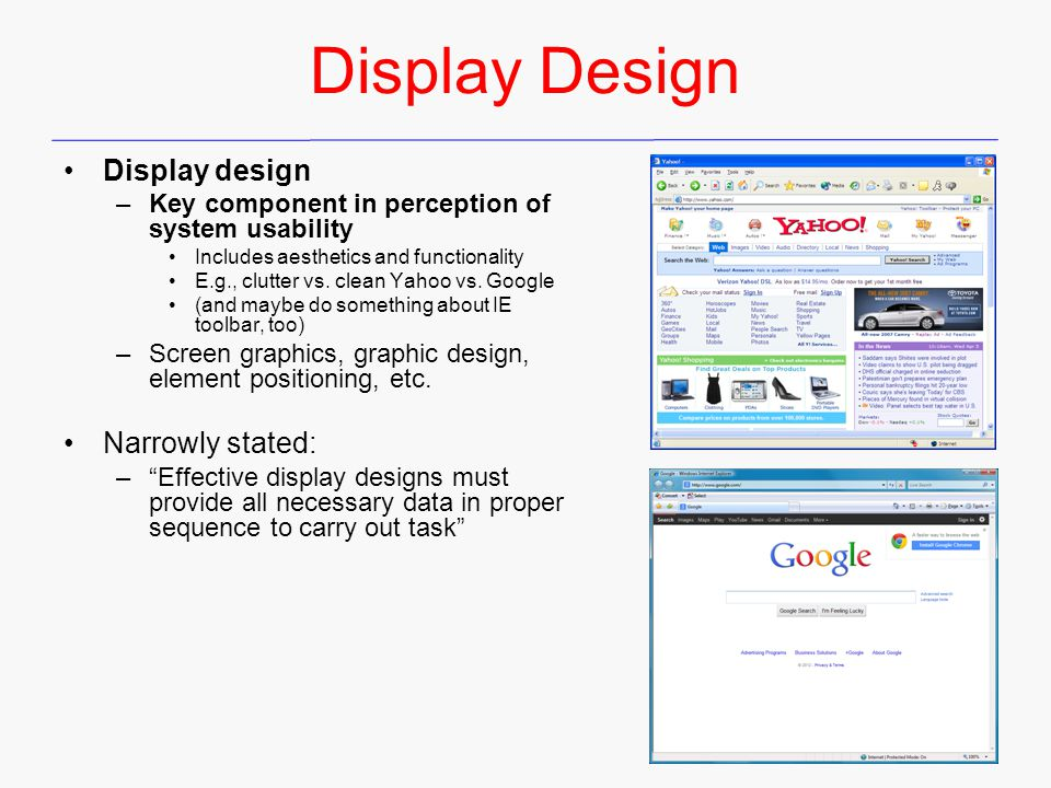 Display Design Display design Narrowly stated: