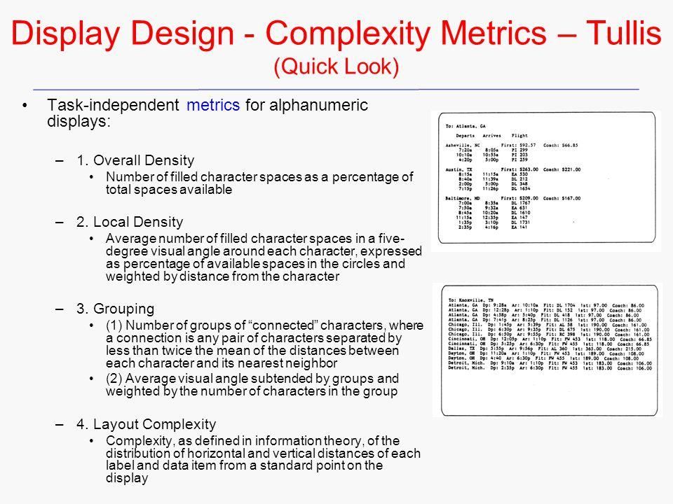 Display Design - Complexity Metrics – Tullis (Quick Look)