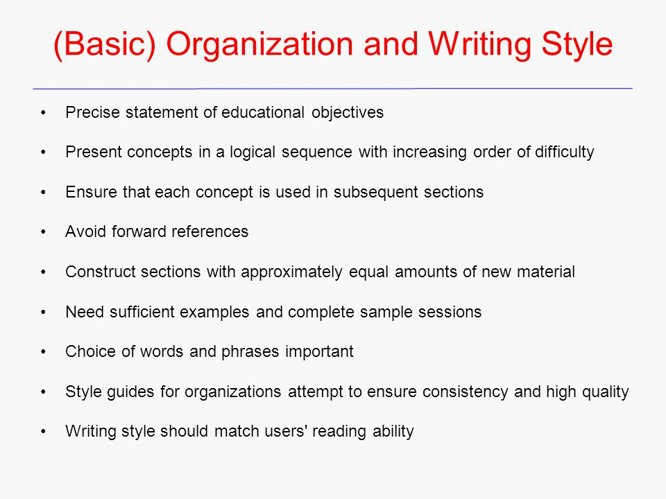 (Basic) Organization and Writing Style