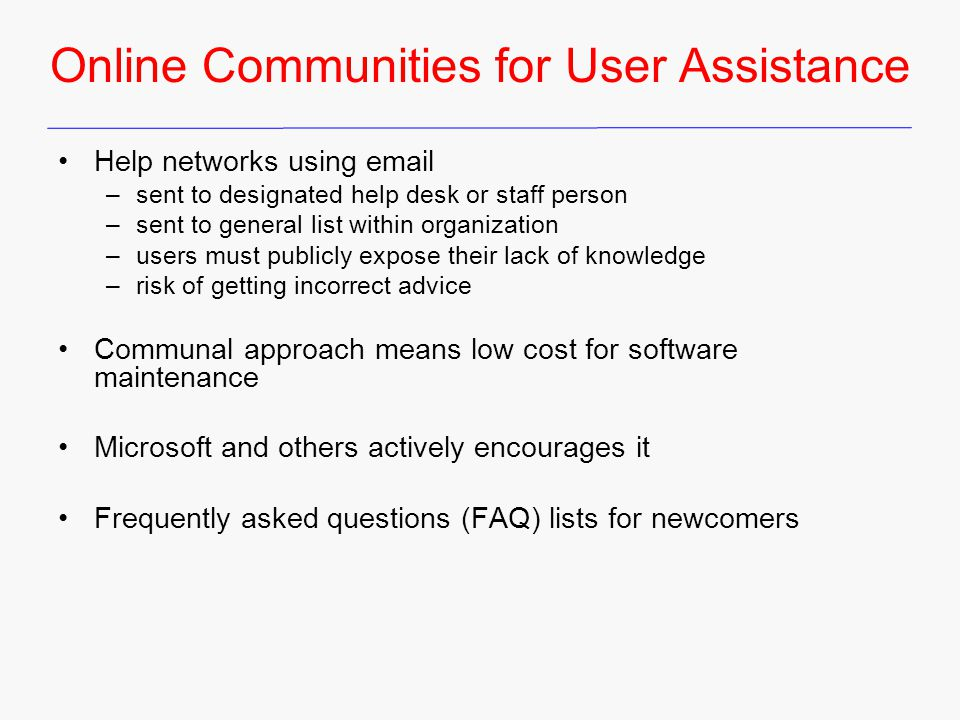 Online Communities for User Assistance