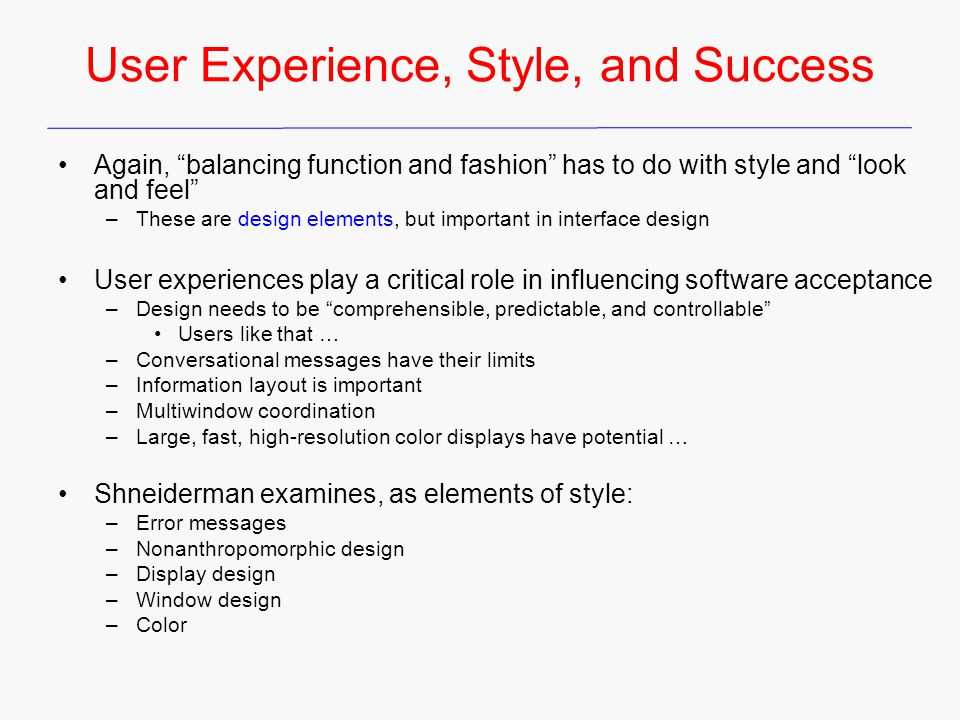 User Experience, Style, and Success