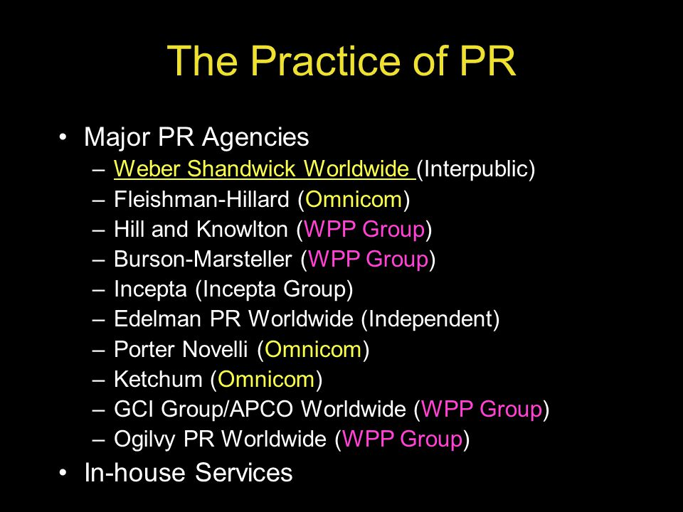 The Practice of PR Major PR Agencies In-house Services