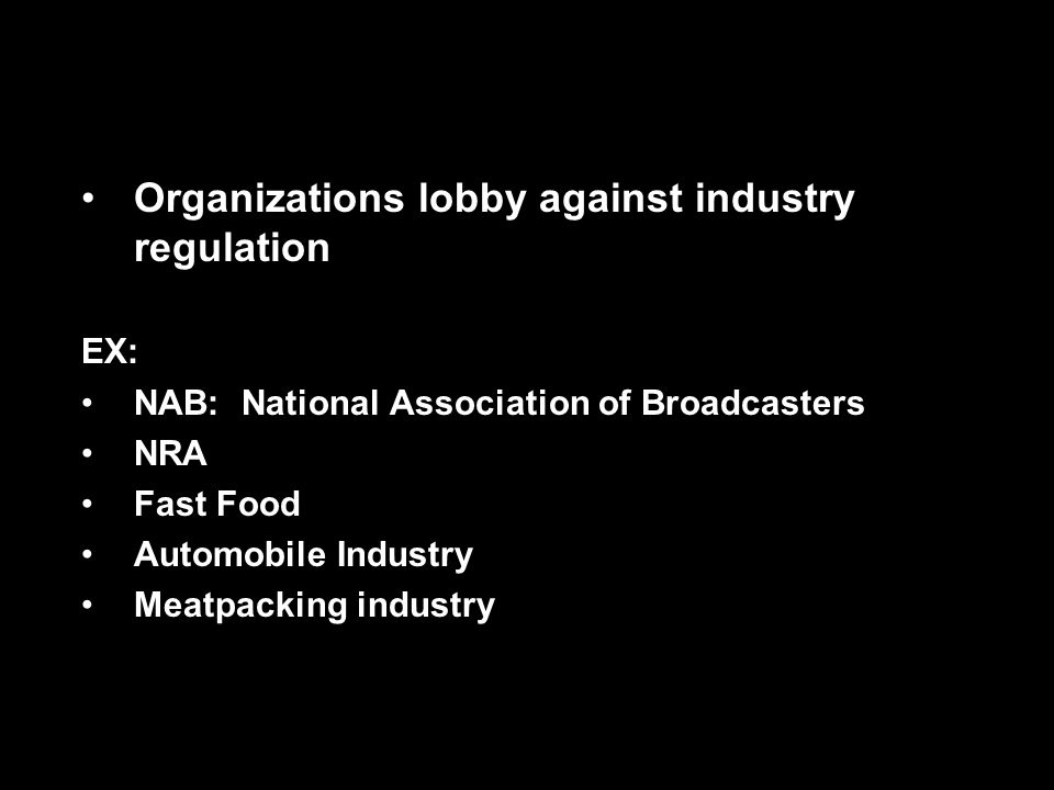 Organizations lobby against industry regulation