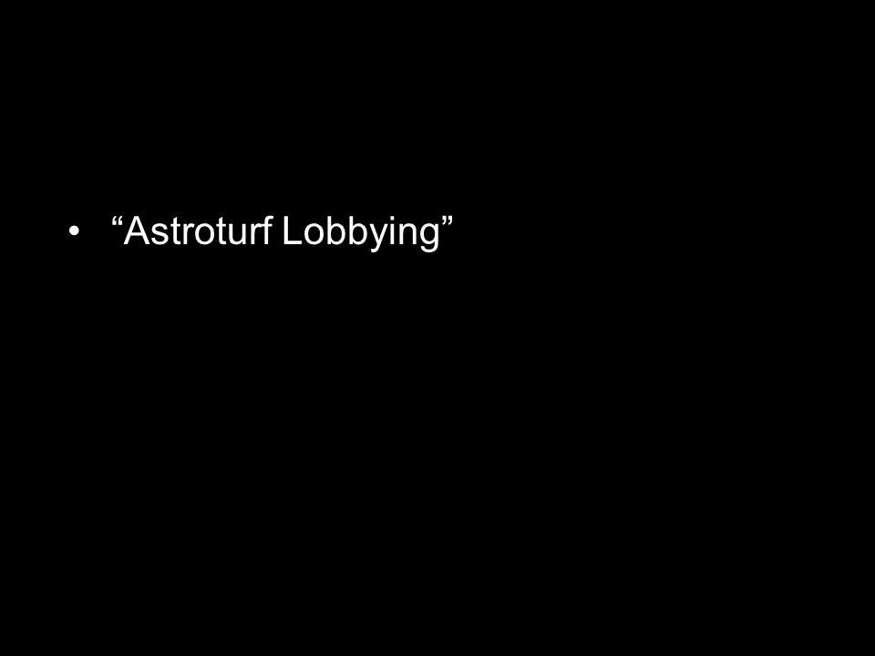 Astroturf Lobbying