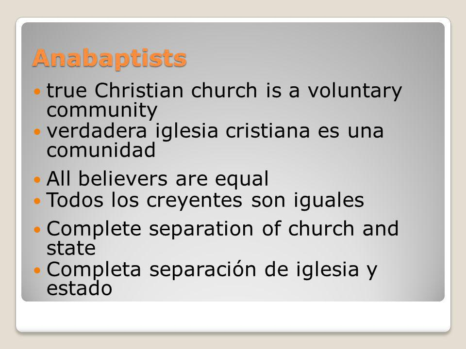 Anabaptists true Christian church is a voluntary community