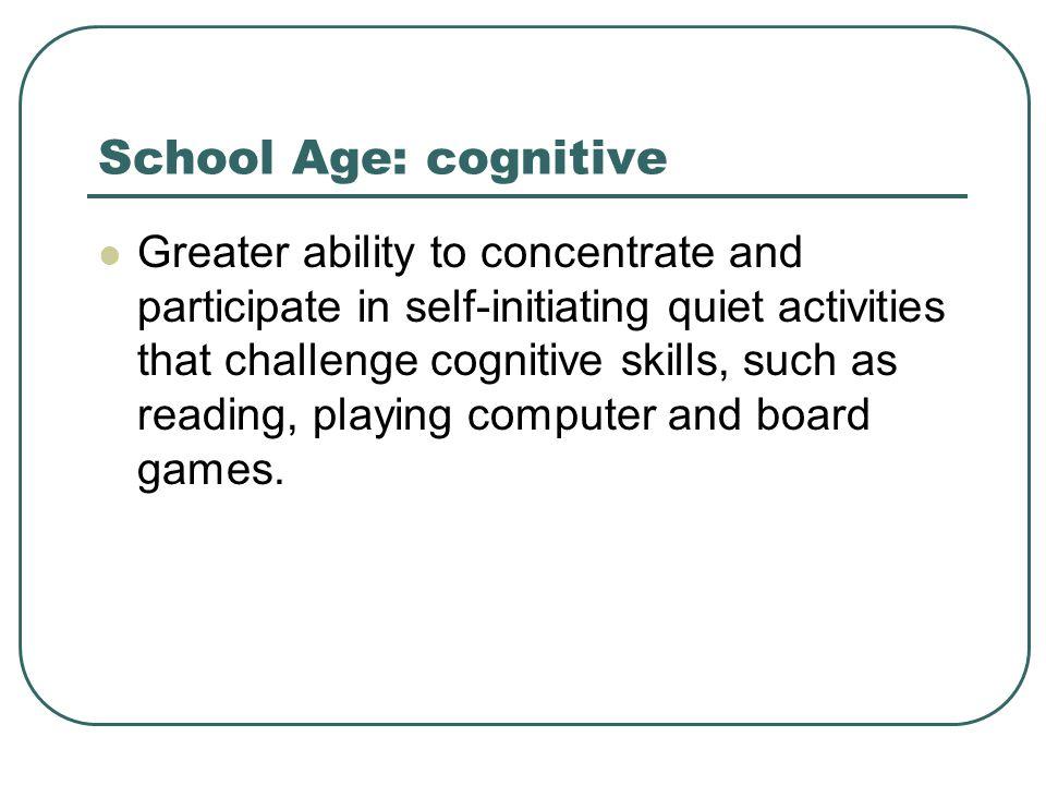 School Age: cognitive