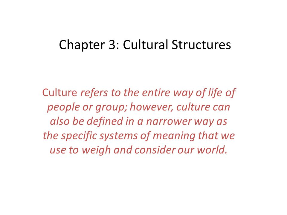 Chapter 3: Cultural Structures
