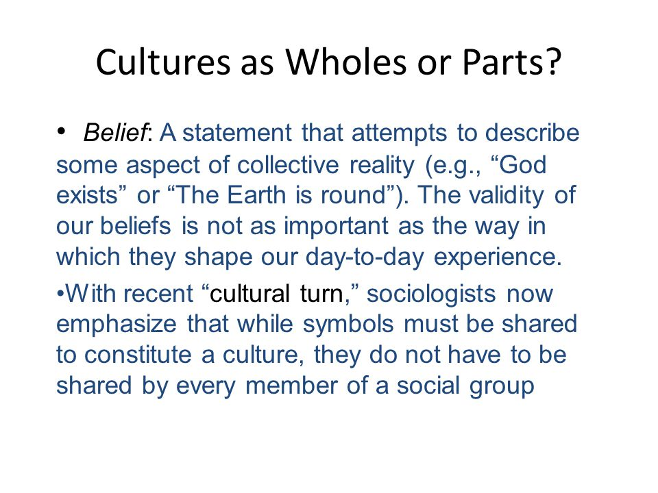 Cultures as Wholes or Parts
