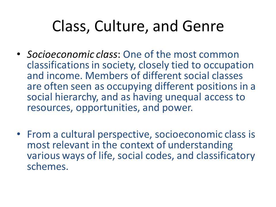 Class, Culture, and Genre