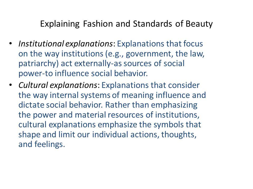 Explaining Fashion and Standards of Beauty