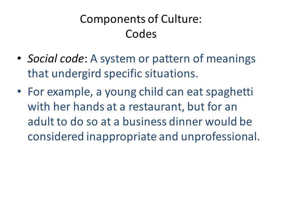 Components of Culture: Codes