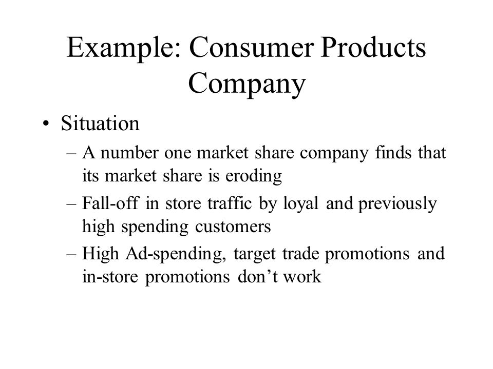 Example: Consumer Products Company
