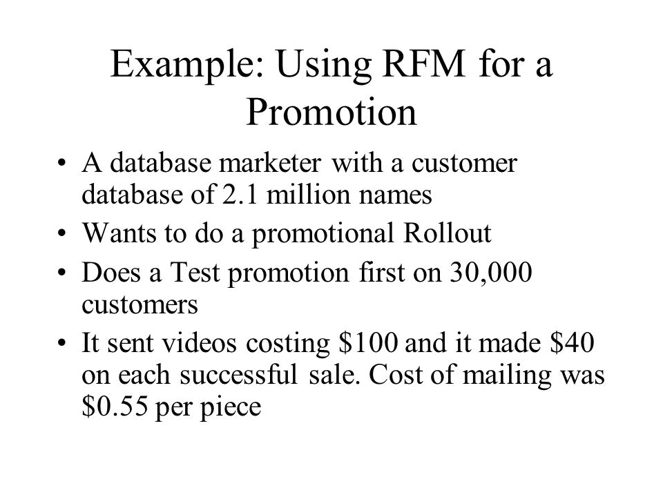 Example: Using RFM for a Promotion