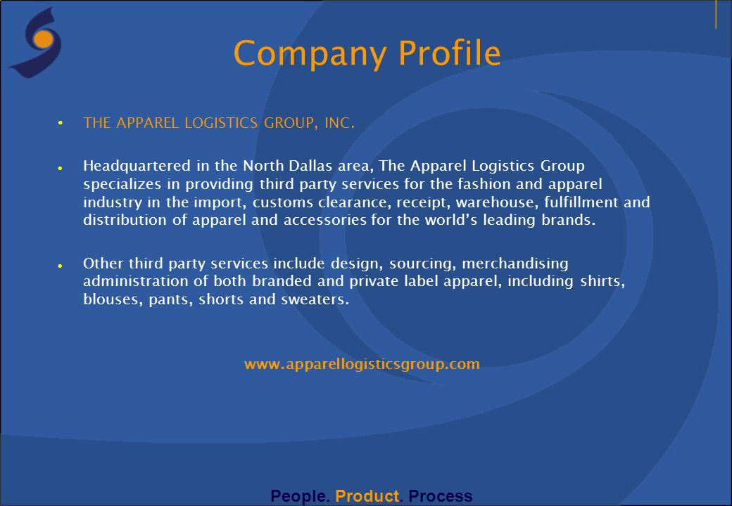 Company Profile People. Product. Process